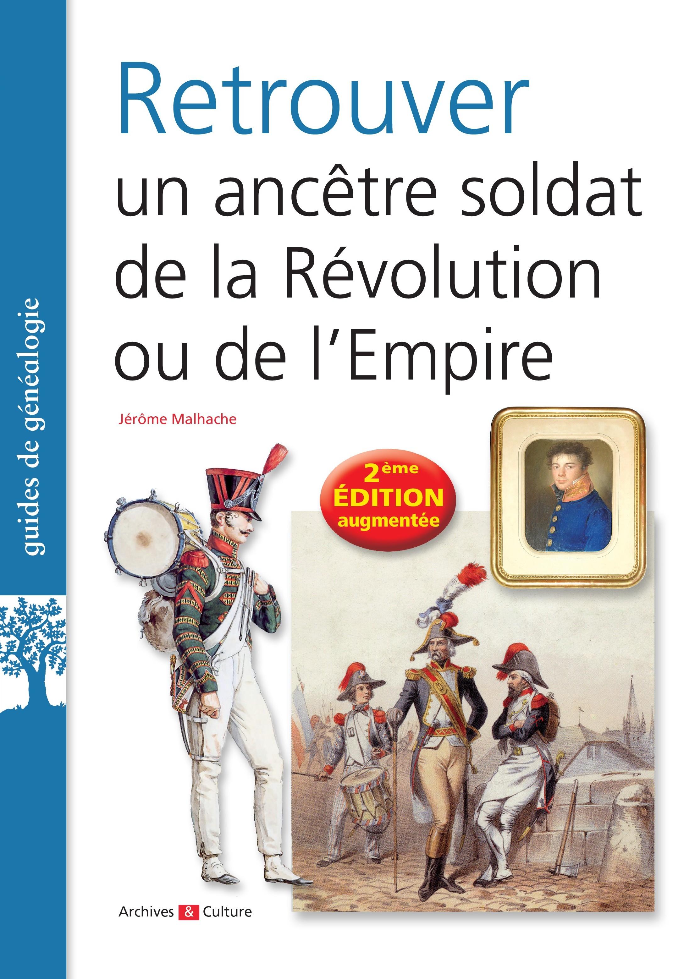 Retrouver un ancêtre soldat de la Révolution